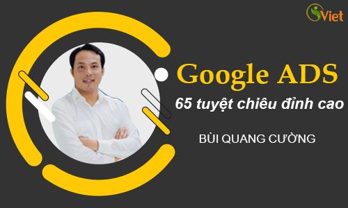 65 Tuyệt chiêu quảng cáo Google đỉnh cao
