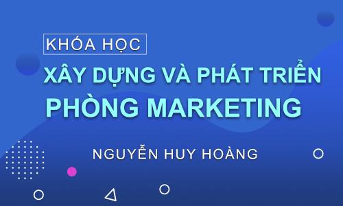 Xây dựng phòng Marketing hiệu quả